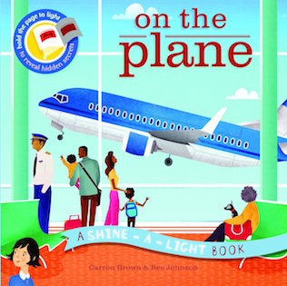 A Shine A Light Book: On the Plane