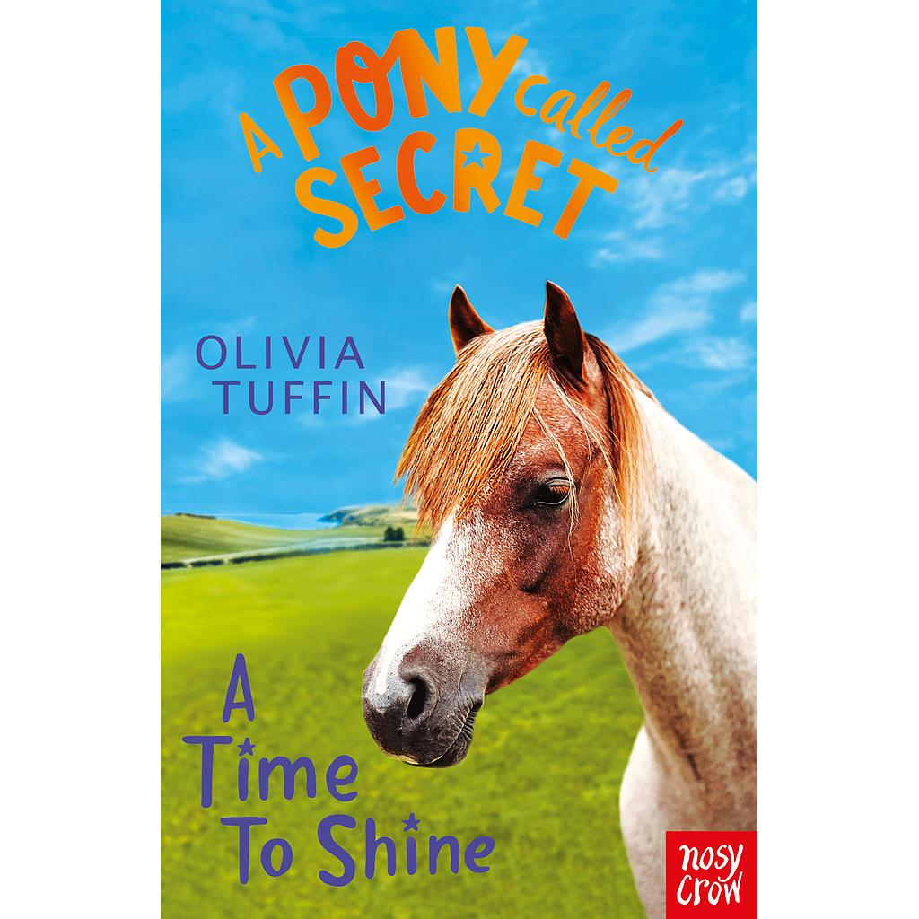 A Pony Called Secret: A Time To Shine